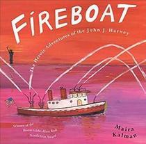 Fireboat (The Heroic Adventures of the John J. Harvey)