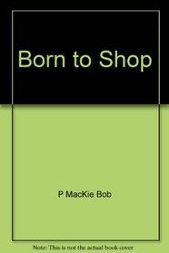 Born to Shop: L.A.