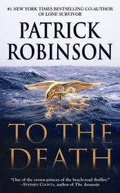 To the Death (Arnold Morgan, Bk 10)