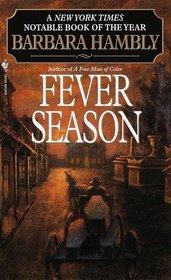 Fever Season (Benjamin January, Bk 2)