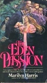 The Eden Passion