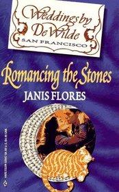 Romancing the Stones (Weddings by DeWilde, Bk 11)