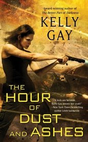 The Hour of Dust and Ashes (Charlie Madigan, Bk 3)