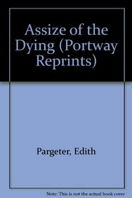 Assize of the Dying (Portway Reprints)