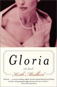 Gloria : A Novel