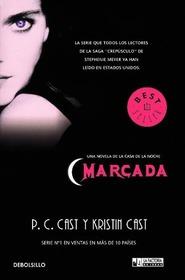 Marcada (Marked) (House of Night, Bk 1) (Spanish Edition)