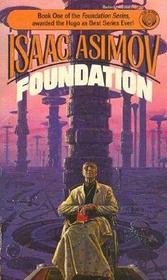 Foundation (Foundation Series, Book 1)
