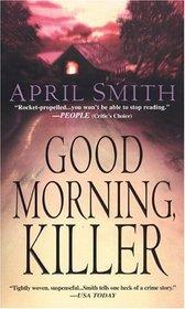 Good Morning, Killer (Ana Grey, Bk 2)