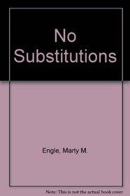 No Substitutions (Strange matter)