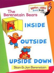 Inside Outside Upside Down (Berenstain Bears)