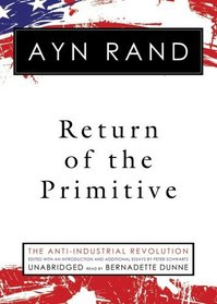 Return of the Primitive: The Anti-Industrial Revolution (Library Edition)