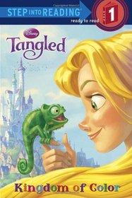 Kingdom of Color (Disney Tangled) (Step into Reading, Step 1)
