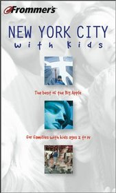 Frommer's(r) New York City with Kids, 8th Edition