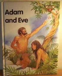 Adam and Eve (The Lion Story Bible,  Bk 2)