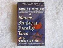 Never Shake a Family Tree