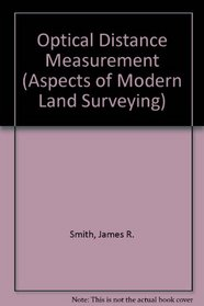Optical distance measurement, (Aspects of modern land surveying)