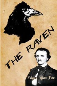 The Raven: Edgar Allan Poe's Classic: With Commentary and Illustrations