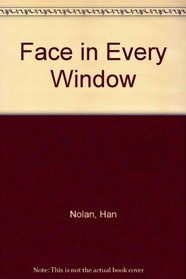 Face in Every Window
