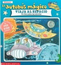 El autobús mágico viaja al espacio: Un libro sobre las estrellas (Spanish Edition)