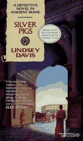 Silver Pigs (Marcus Didius Falco, Bk 1)