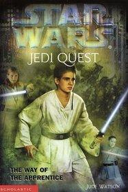 The Way of the Apprentice (Star Wars: Jedi Quest, Bk 1)