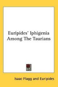 Euripides' Iphigenia Among The Taurians
