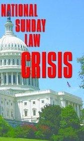 National Sundaylaw Crisis