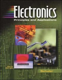 Electronics : Principles and Applications, Student Text with MultiSIM CD-ROM
