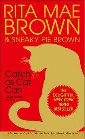 Catch as Cat Can (Mrs Murphy, Bk 10)