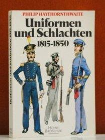Uniformen und Schlachten 1815 - 1850