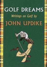 Golf Dreams : Writings on Golf