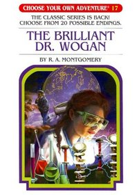 The Brilliant Dr. Wogan (Choose Your Own Adventure)
