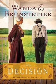 The Decision (Prairie State Friends, Bk 1)