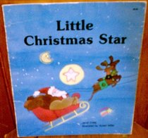 Little Christmas Star (Giant First-Start Reader)