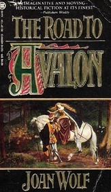 The Road to Avalon (Dark Ages of Britain, Bk 1)