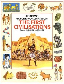 The First Civilizations (Picture World)