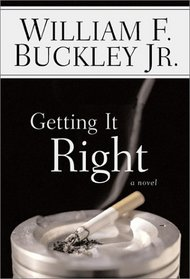 Getting It Right: A Novel
