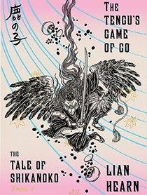 The Tengu's Game of Go (The Tale of the Shikanoko)