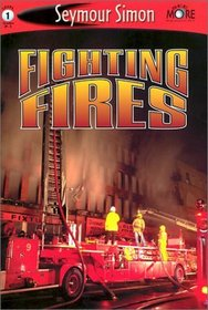 Fighting Fires: See More Readers Level 1