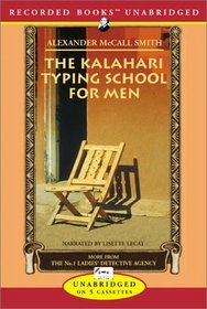 The Kalahari Typing School for Men (No 1 Ladies Detective Agency, Bk 4) (Audio Cassette) (Unabridged)