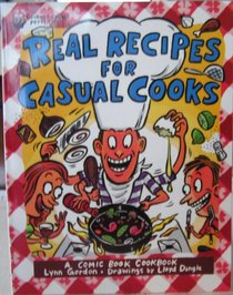 Real Recipes for Comic Cooks