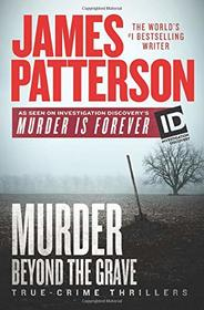 James Patterson's Murder Beyond the Grave (James Patterson's Murder Is Forever)