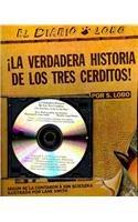 La Verdadera Historia De Los Tres Cerditos!/ The True Story of the Three Little Pigs (Spanish Edition)