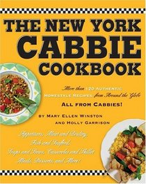 The New York Cabbie Cookbook: More Than 120 Authentic Homestyle Recipes from Around the Globe