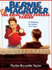 Bernie Magruder  the Drive-Thru Funeral Parlor (Thorndike Press Large Print Juvenile Series)