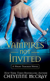 Vampires Not Invited (Night Tracker, Bk 3)