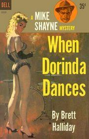 When Dorinda Dances (A Mike Shayne Mystery)