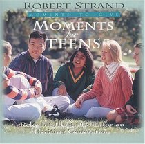 Moments for Teens (Moments to Give)