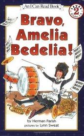 Bravo, Amelia Bedelia!