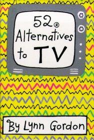 52 Alternatives to TV (52 Deck Series)